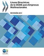 Líneas Directrices de la OCDE para Empresas Multinacionales – Revisión 2011