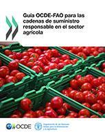 Guía OCDE-FAO para las cadenas de suministro responsable en el sector agrícola