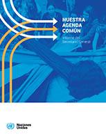 Nuestra Agenda Común - Informe del Secretario General