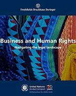 Business and Human Rights: Navigating the legal landscape