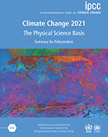 Climate Change 2021 - The Physical Science Basis: Summary for Policymakers