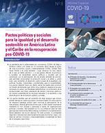 Pactos políticos y sociales para la igualdad y el desarrollo sostenible en América Latina y el Caribe en la recuperación pos COVID-19