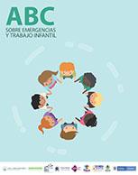 ABC sobre Emergencias y Trabajo Infantil