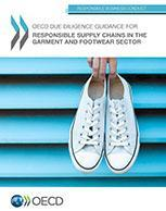 OECD Due Diligence guidance for Responsible Supply Chains in the Garment and Footwear Sector