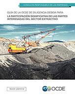 Guía de Debida Diligencia de la OCDE para la Participación Significativa de las Partes Interesadas del Sector Extractivo