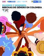 Mujeres y hombres: brechas de género en Colombia