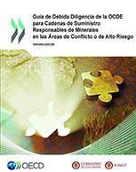 Guía de Debida Diligencia de la OCDE para Cadenas de Suministro Responsables de Minerales en las Áreas de Conflicto o de Alto Riesgo